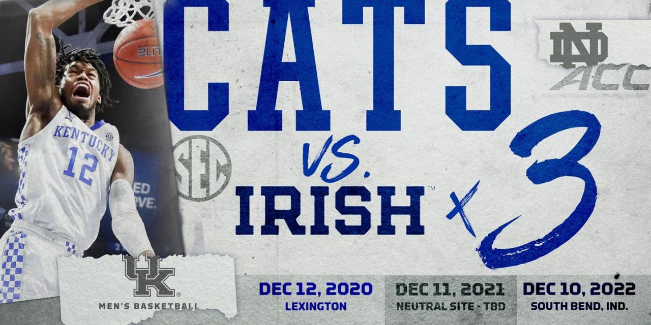 Kentucky Basketball announces three-year series with Notre Dame